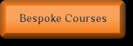 Bespoke Courses
