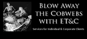 Blow Away the Cobwebs with Services from ET&C.