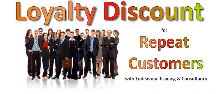 Loyalty Discount for Repeat Customers with Endeavour Training & Consultancy